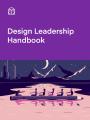 Design Leadership Handbook Book Cover