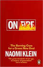 On Fire: The Burning Case for a Green New Deal Book Cover