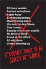 It Doesn't Have to Be Crazy at Work Book Cover
