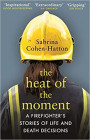 The Heat of the Moment Book Cover