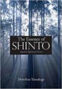 The Essence of Shinto: Japan's Spiritual Heart Book Cover